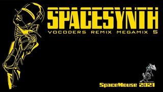 VA - Spacesynth - Vocoders Remix Megamix 5 (SpaceMouse) [2021]