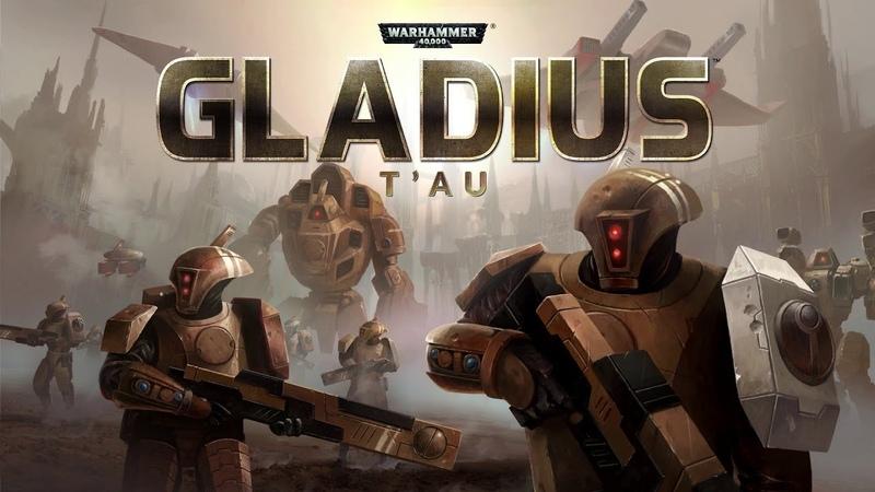 Warhammer 40 000 Gladius RW Квесты 1 RUS Империя Тау 2020