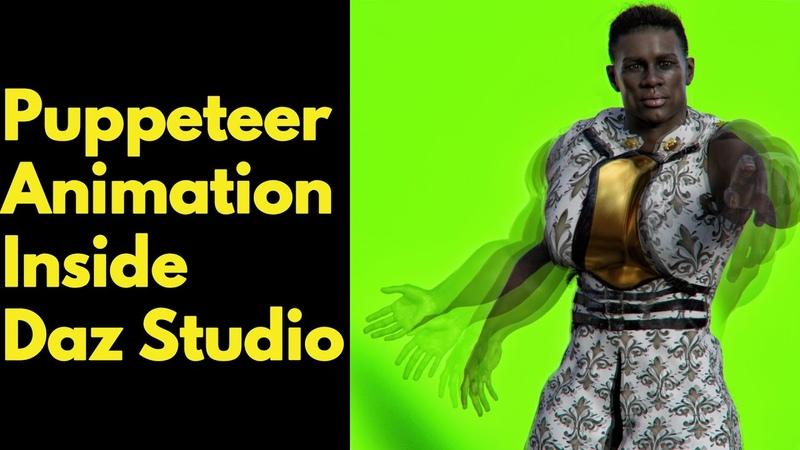 Puppeteer Animation Inside Daz Studio