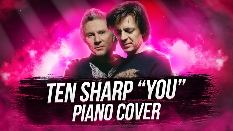 TEN SHARP YOU Piano Cover Alexander Losev