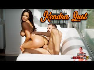 Kendra Lust  (big tits, anal, brazzers, sex, porno, blowjob,milf инцест мамка подборка от лысого из brazzers л