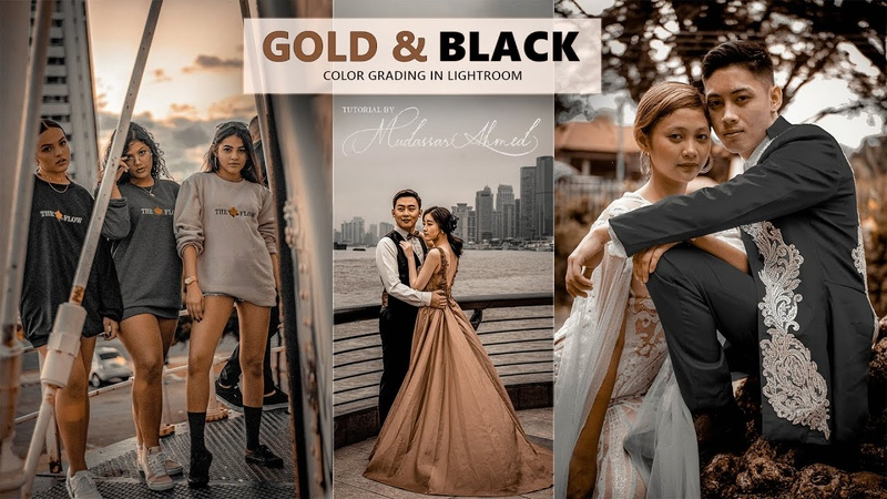 Gold and Black Color Grading Lightroom Color Grade Photoshop Camera Raw Mudassar Ahmed