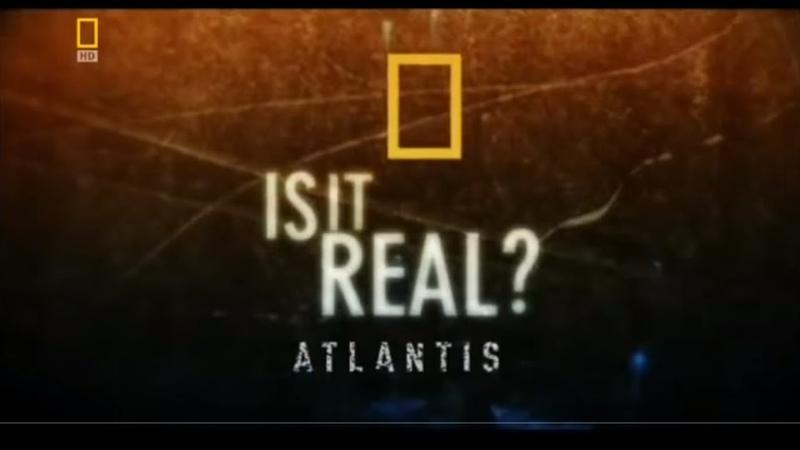 National Geographic Атлантида Реальность или фантастика