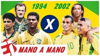SELEÇÃO BRASILEIRA 1994 X SELEÇÃO BRASILEIRA 2002 - QUAL FOI MELHOR? - MANO A MANO